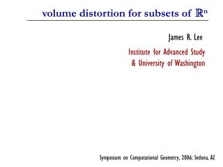 volume distortion for subsets of  R n