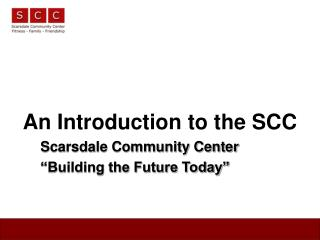 An Introduction to the SCC
