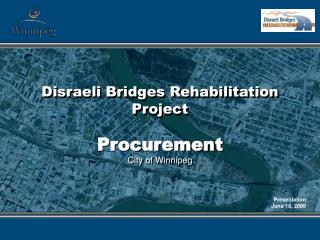 Disraeli Bridges Rehabilitation Project