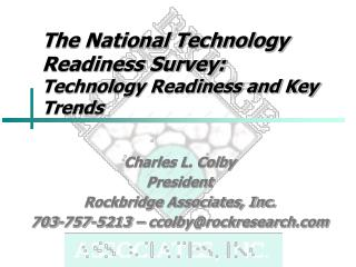 The National Technology Readiness Survey: Technology Readiness and Key Trends