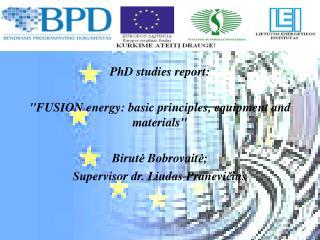 PhD studies report: