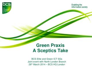 Green Praxis A Sceptics Take