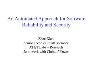 An Automated Approach for Software Reliability and Security