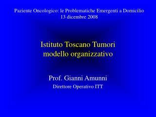 Istituto Toscano Tumori modello organizzativo