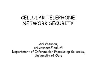CELLULAR TELEPHONE NETWORK SECURITY