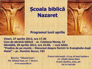 Programul lunii  aprilie Vineri,  27 aprilie  2012 , ora 17.30