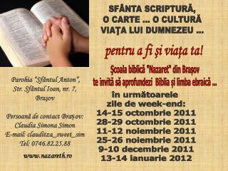 SFÂNTA SCRIPTURĂ, O CARTE ... O CULTURĂ VIAŢA LUI DUMNEZEU ...