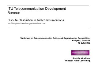 ITU Telecommunication Development Bureau:  Dispute Resolution in Telecommunications