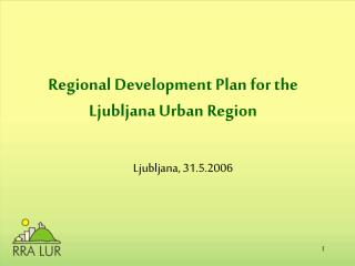 Regional Development Plan for the Ljubljana Urban Region