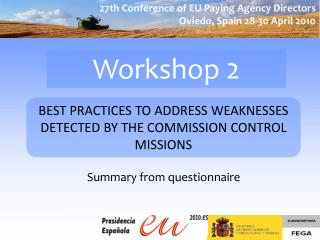 BEST PRACTICES TO ADDRESS WEAKNESSES DETECTED BY THE COMMISSION CONTROL MISSIONS
