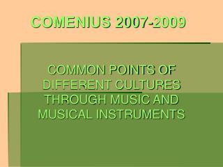 COMENIUS 2007-2009