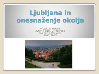 Ljubljana in onesnaženje okolja