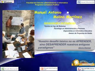 Manuel Antonio Molina Martínez Administrador de Empresas