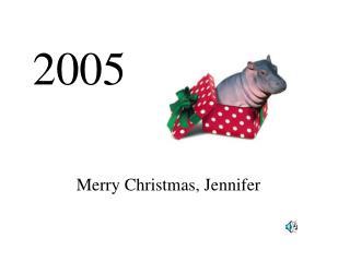Merry Christmas, Jennifer