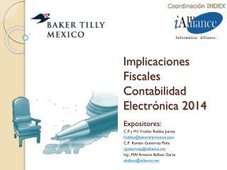 Implicaciones Fiscales Contabilidad Electrónica 2014