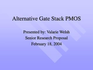 Alternative Gate Stack PMOS