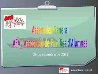 Què és  l'AFA ?