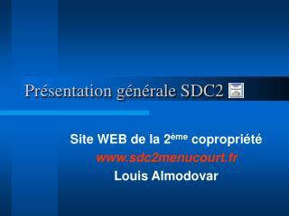 Présentation générale SDC2
