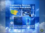 Engineering Services Efficiency Plan ESEP