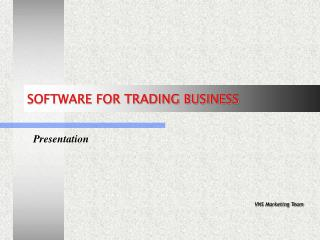 SOFTWARE FOR TRADING BUSINESS