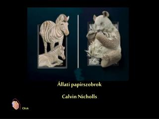 Állati papírszobrok Calvin Nicholls