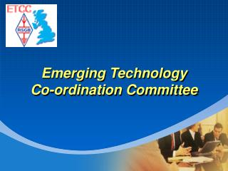 Emerging Technology Co-ordination Committee