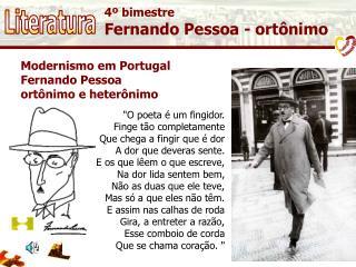 4º bimestre Fernando Pessoa - ortônimo