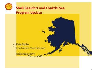 Shell Beaufort and Chukchi Sea Program Update