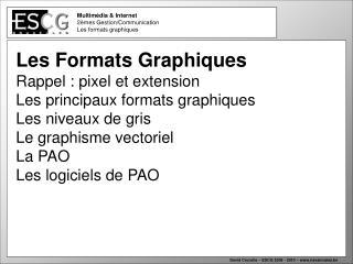 Multimédia & Internet  2èmes Gestion/Communication Les formats graphiques