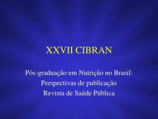 XXVII CIBRAN