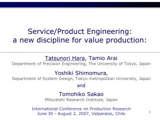 Service/Product Engineering: a new discipline for value production: