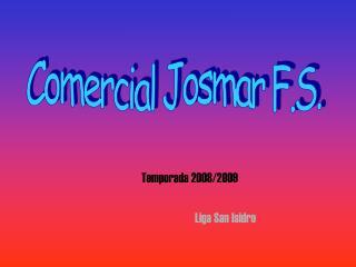 Temporada 2008/2009 Liga San Isidro