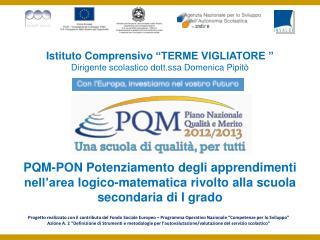"""Istituto Comprensivo  """"TERME VIGLIATORE """" Dirigente  scolastico dott.ssa  Domenica  Pipitò"""