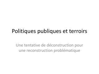 Politiques publiques et terroirs