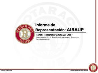 Informe de Representación:  AIRAUP