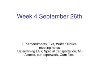 Week 4 September 26th