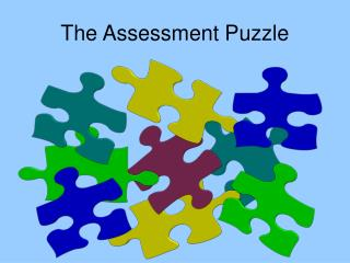 The Assessment Puzzle