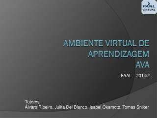 Ambiente Virtual de Aprendizagem AVA