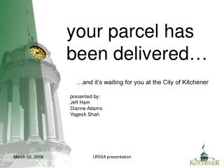 your parcel has  been delivered…