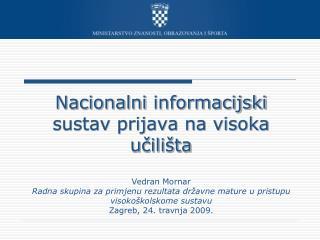 Nacionalni  informacijski  sustav prijava na visoka u?ili�ta