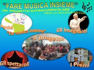 """""""FARE MUSICA INSIEME"""""""