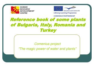 Reference book of some plants of Bulgaria, Italy, Romania and Turkey