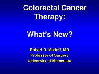 Colorectal Cancer Therapy: What's New?