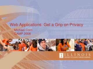 Web Applications: Get a Grip on Privacy