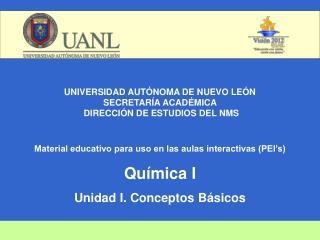 UNIVERSIDAD AUTÓNOMA DE NUEVO LEÓN SECRETARÍA ACADÉMICA   DIRECCIÓN DE ESTUDIOS DEL NMS