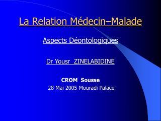 La Relation M�decin�Malade