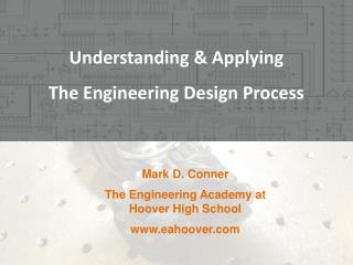 Understanding & Applying The  Engineering Design Process