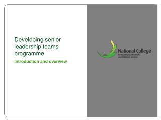Developing senior leadership teams programme Introduction and overview
