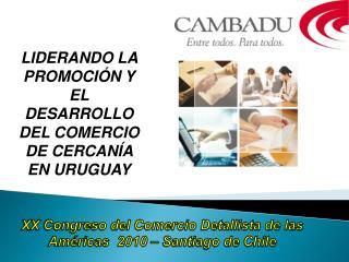 XX Congreso del Comercio Detallista de las Américas  2010 – Santiago de Chile