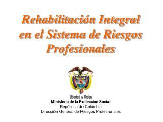 Rehabilitación Integral en el Sistema de Riesgos Profesionales